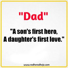 Best Father's Quotes With the Special Dad in Your Life - RadheRadheje Good Father Quotes, Dad Quotes, Good Good Father, Father And Son, Inspiring Quotes, To Tell, Writers, First Love, Dads