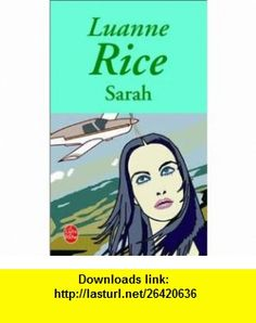 Sarah (9782253153115) Luanne Rice, Francine Siety , ISBN-10: 2253153117  , ISBN-13: 978-2253153115 ,  , tutorials , pdf , ebook , torrent , downloads , rapidshare , filesonic , hotfile , megaupload , fileserve