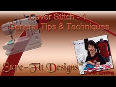 How to: Cover Stitch Machine Tips & Techniques - YouTube