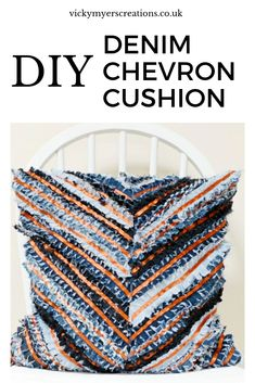 Learn how to make your own denim rag cushion - chevron cushion cover pattern. Upcycle your jeans by sewing up your own cushion cover with a zip closure Diy Cushion Covers, Cushion Cover Pattern, Make Your Own, Make It Yourself, Craft Tutorials, Craft Ideas, Sewing Pillows, Diy Furniture Projects, Upcycled Crafts