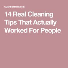 14 Real Cleaning Tips That Actually Worked For People