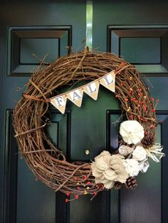 """Harvest Fall Wreath - I don't like how straight the flag banner is or the """"fall"""" but if it was a little curved and said something else-maybe """"give thanks,"""" I think it would be cute. Or, maybe no banner--it's pretty cute with the neutral colored fabric flowers"""