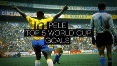 Pelé  ● Top 5 World Cup Goals