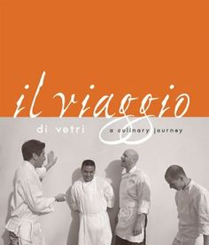 """Absolutely love this book - """"Il viaggio di vetri, a culinary journey"""" by Mark Vetri."""
