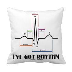 I've Got Rhythm (ECG / EKG Electrocardiogram) Pillow http://www.zazzle.com/ive_got_rhythm_ecg_ekg_electrocardiogram_pillow-189050301984892518?rf=238282136580680600