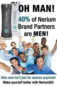 40% of Brand Partners are men. wwww.chacha64.nerium.com