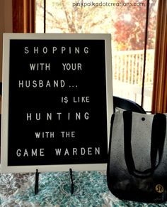 funny quotes & We choose the most beautiful Letter Board Love for you.shopping with your husband. most beautiful quotes ideas Sign Quotes, Me Quotes, Funny Quotes, Funny Shopping Quotes, Funny Husband Quotes, Leader Quotes, Cover Quotes, Sucess Quotes, Sassy Quotes
