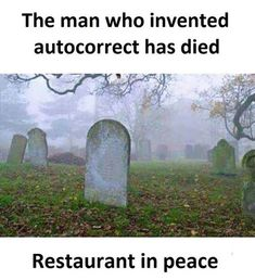 Hilarious... And True! ~.~ funny pics & memes man who invented autocorrect has d... - Funny, meme