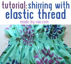 Elastic thread shirring tutorial from Made By Rae
