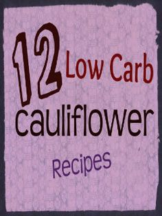 """Go to the site, look at the pictures, read the recipes...and I think you'll be hooked; even if you """"hate"""" cauliflower."""