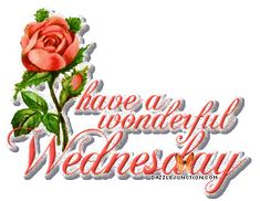 Image have a wonderful wednesday glitter scrap for orkut hosted in ImgBB Good Morning Rainy Day, Good Morning God Quotes, Good Morning Happy, Good Morning Messages, Good Morning Greetings, Morning Images, Wednesday Greetings, Wednesday Hump Day, Happy Wednesday Quotes
