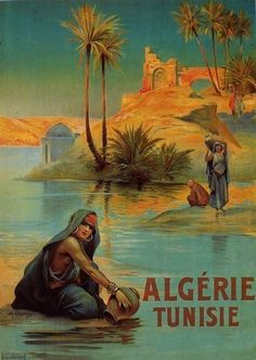 Algérie, Tunisie ~ Louis Lessieux #Algeria #Tunisia #LouisLessieux