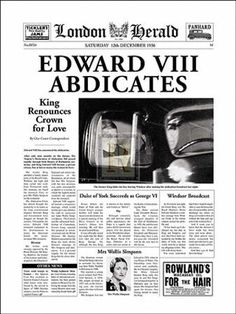 On this day December 1935 Edward VIII, after ruling for less than a year, became the first English monarch to voluntarily abdicate the throne to marry American divorcee Wallis Simpson. He was succeeded by his brother, who became George VI Wallis Simpson, Newspaper Front Pages, Old Newspaper, Newspaper Article, British History, American History, Modern History, Eduardo Viii, Royal Families