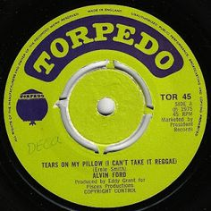 MAGICO ESTILO REGGAE: ALVIN FORD-Tears On My Pillow (1975) 7Inch Torpedo...