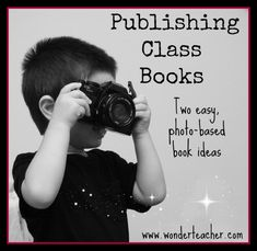 Build Community With Class Books: Photo-Based Book Ideas- two easy but powerful projects.