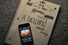 Cause nothing feels like home, when you're a thousand miles away...