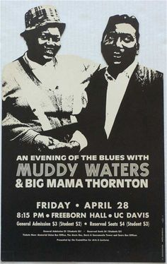 ☯☮ॐ American Hippie Classic Rock Music Poster ~ Blues . . Big Mama Thornton & Muddy Waters.....  uc davis 1967