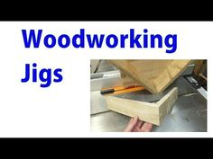 (1) Woodworking Jigs - Woodworking for Beginners #21 - YouTube