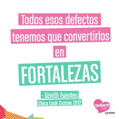 Genith sabe de qué habla por eso quiero compartir su quote! #Quiérete - Cyzone