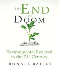 The End Of Doom: Environmental Renewal In The Twenty-First Century PDF