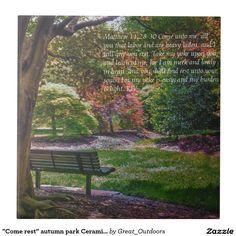 """""""Come rest"""" autumn park Ceramic Tile"""