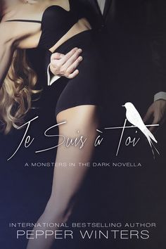"""Je suis à toi Pepper Winters (Monsters in the Dark Publication date: May 2016 Genres: Contemporary, New Adult, Romance """"Life taught me an eternal love will demand the worst sacrifices. A… Source: ** Book blitz ** Je Suis a toi - Pepper winters Dark Books, My Books, Romance Books, The Book, Book 1, Free Books, Bestselling Author, Book Worms, Audio Books"""