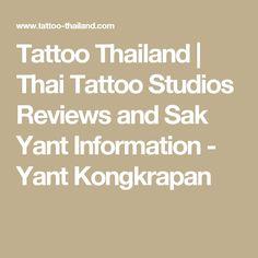 Tattoo Thailand | Thai Tattoo Studios Reviews and Sak Yant Information - Yant Kongkrapan