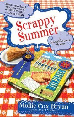 Scrappy Summer (Cumberland Creek Mystery Series #4) by Mollie Cox Bryan