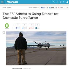 http://mashable.com/2013/06/19/fbi-drones/ The FBI Admits to Using Drones for Domestic Surveillance | #Indiegogo #fundraising http://igg.me/at/tn5/