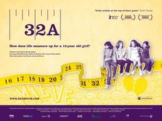 32a (2007). This coming of age story centres around Maeve, a 13 year old girl, and her circle of friends living in a Dublin suburb in 1979. Your first bra, your first love, your first kiss, your first heartbreak. Filmed on location in Dublin, Roscommon and Sligo.