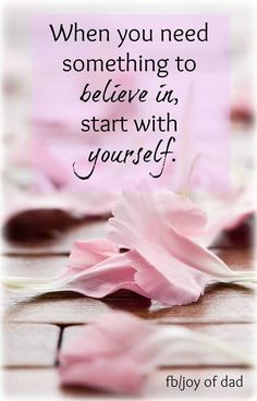 Believe in Yourself / quotes for inspiration