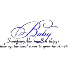 Here you'll find a wide selection of popular and lesser known removable baby wall quotes, decals and wall lettering that are easy to put up and. Baby Wall Quotes, Mom Quotes, Quotes For Kids, Family Quotes, Words Quotes, Wall Sayings, Scrapbook Quotes, Baby Scrapbook, Original Quotes