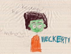 Heckerty drawing by Anthony