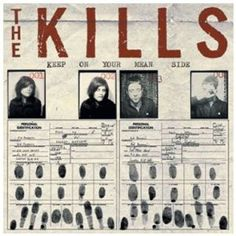 The Kills - Keep on