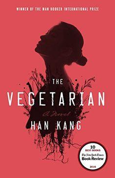 The Vegetarian: A Novel by Han Kang https://smile.amazon.com/dp/1101906111/ref=cm_sw_r_pi_dp_x_QuaDybJ45540S