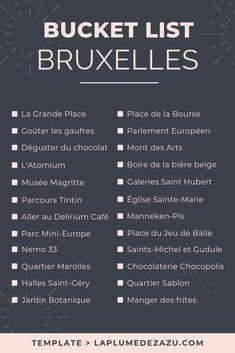Bucket List Bruxelles, , My Faforite - My Style, Travel Checklist, Travel List, Travel Goals, Travel Europe, Travel Guide, Europe Day, Bucket List Quotes, Travel Advisory, Reisen In Europa