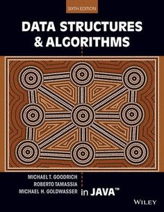 You Will download digital word/pdf files for Complete Solution Manual for Data Structures and Algorithms in Java 6th Edition by Michael T. Goodrich, Roberto Tamassia, Michael H. Goldwasser 9781118803141