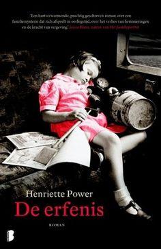 De erfenis / Henriette Power // De erfenis verweeft het leven van Callie met de oorlogsherinneringen van haar moeder Clio, en het tragische geheim dat haar verleden overschaduwt.Als Callie de erfenis van haar lievelingsoom op orde brengt, stuit ze daarbij op......