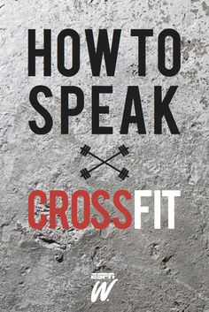 Can you speak CrossFit? A viewer's guide to the 2014 CrossFit Games.