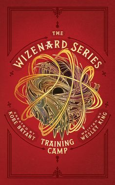 341d53a6 The Wizenard Series, created by Kobe Bryant and written by Wesley King