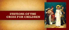 www.loyolapress.com our-catholic-faith liturgical-year lent stations-of-the-cross multimedia-stations-of-the-cross-for-children