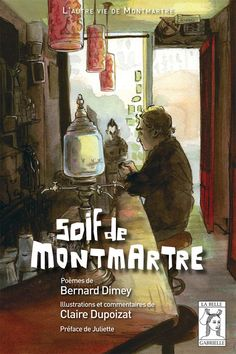 Soif de Montmartre - Editions de la Belle Gabrielle