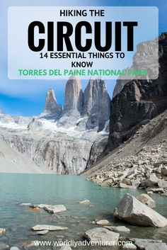 The Circuit or 'O' in Torres del Paine National Park, Chile is one of Patagonia's most challenging - but rewarding - treks. Get all the information about embarking on this incredible hike, from how to make camping reservations, to what you should pack in your rucksack, with these 14 essentials things to know before you begin.