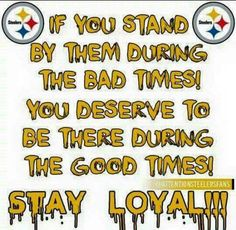 LOYALTY FOR STEELER NATION