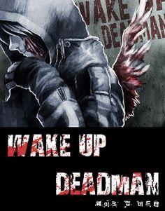 Читать мангу на русском Восставший из мертвых (WAKE UP DEADMAN). Kim Yong Hwan Новые главы - ReadManga.me
