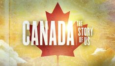 Canada the Story of Us ep. 1 - Worlds Collide pre 1608 to 1759 #history