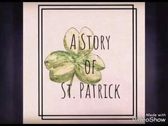 A Story of St Patrick - YouTube Preschool Printables, Free Printables, St Patrick, Homeschooling, Saints, Make It Yourself, Holidays, Youtube, Blog