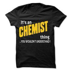 It is Chemist Thing ... 99 Cool Job Shirt ! chemist shirt, chemist mug, chemist gifts, chemist quotes funny #chemist #hoodie #ideas #image #photo #shirt #tshirt #sweatshirt #tee #gift #perfectgift #birthday #Christmas