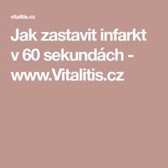 Jak zastavit infarkt v 60 sekundách - www.Vitalitis.cz