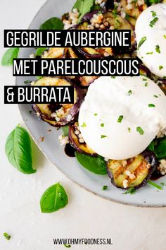 Grilled aubergine with pearl couscous and burrata - OhMyFoodness Vegetarian Recipes, Raw Food Recipes, Healthy Recipes, Lucky Food, Food Porn, Comfort Food, Greens Recipe, Pasta, Diy Food
